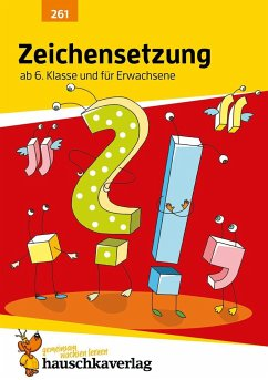 Zeichensetzung ab 6. Klasse und für Erwachsene - Widmann, Gerhard