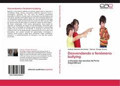 Desvendando o fenômeno bullying - Mendes dos Santos, Andreia; Krieger Grossi, Patricia