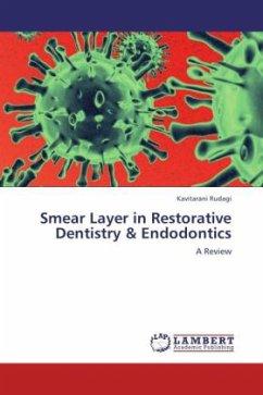 Smear Layer in Restorative Dentistry & Endodontics
