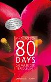 Die Farbe der Erfüllung / 80 Days Bd.3