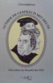Christopherus - Luther im Gespräch mit heute