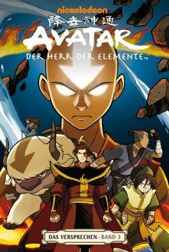Das Versprechen 3 / Avatar - Der Herr der Elemente Bd.3 - Yang, Gene Luen;Gurihiru
