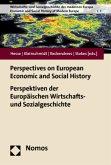 Perspectives on European Economic and Social History - Perspektiven der Europäischen Wirtschafts- und Sozialgeschichte