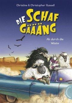 Ab durch die Wüste / Die Schafgäääng Bd.2 (Mängelexemplar) - Russell, Christine; Russell, Christopher