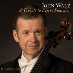 A Tribute To Pierre Fournier Von John Walz / Paul Freeman