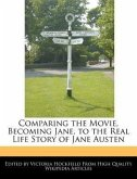 Comparing the Movie, Becoming Jane, to the Real Life Story of Jane Austen