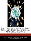 Bullying Including Its Basic Elements, Types, Campaigners, and Organisations