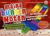Meine bunten Noten für Klavier, Keyboard, Melodica , Triola