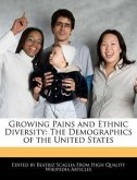 Growing Pains and Ethnic Diversity: The Demographics of the United States