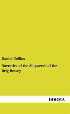 Narrative of the Shipwreck of the Brig Betsey