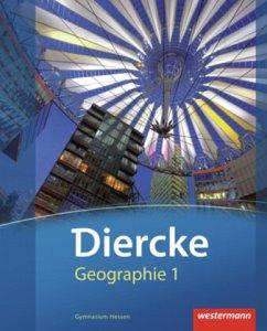 Diercke Geographie 1. Schülerband. Gymnasien. H...