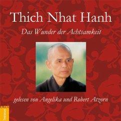 Das Wunder der Achtsamkeit, 1 Audio-CD - Thich Nhat Hanh