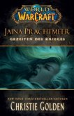 Jaina Prachtmeer - Gezeiten des Krieges / World of Warcraft Bd.11