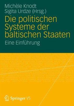Die politischen Systeme der baltischen Staaten
