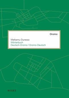 Wörterbuch Oromo-Deutsch / Deutsch-Oromo - Duresso, Melkamu