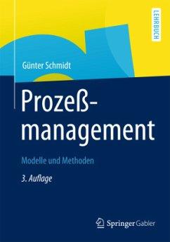 Prozeßmanagement - Schmidt, Günter