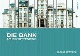 Die Bank am Schottenring