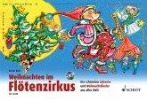 Weihnachten im Flötenzirkus, 1-2 Sopran-Blockflöten, m. Audio-CD