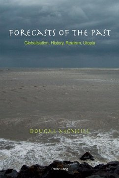 Forecasts of the Past - McNeill, Dougal