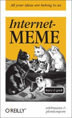 Internet-Meme - kurz & geek - Erlehmann; Plomplomplom