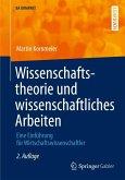 Wissenschaftstheorie und wissenschaftliches Arbeiten