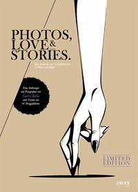 PHOTOS, LOVE & STORIES - Limited Edition