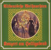 Altdeutsche Weihnachten-Konzert Am Heiligabend