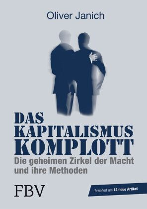Das Kapitalismus-Komplott - Janich, Oliver