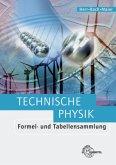 Technische Physik. Formel- und Tabellensammlung