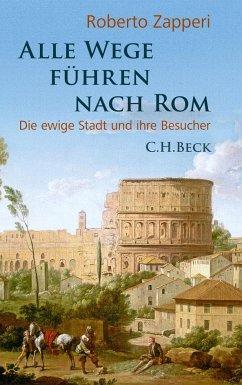 Alle Wege führen nach Rom - Zapperi, Roberto