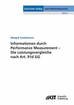 Informationen durch Performance Measurement - Die Leistungsvergleiche nach Art. 91d GG