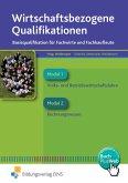 Wirtschaftsbezogene Qualifikationen Band 1 Lehr-/Fachbuch