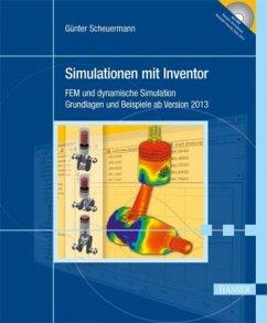Simulationen mit Inventor, m. DVD-ROM - Scheuermann, Günter