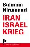 Iran Israel Krieg