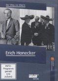 Erich Honecker - Der Weg zur Macht - Geschichte Mitteldeutschlands