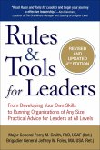 Rules & Tools for Leaders: From Developing Your Own Skills to Running Organizations of Any Size, Practical Advice for Leaders at All Levels