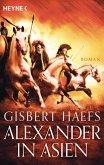 Alexander in Asien / Alexander der Große Trilogie Bd.2