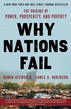 Why Nations Fail - Acemoglu, Daron; Robinson, James A.