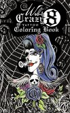 Web's Crazy 8 Tattoo Coloring Book: Cool Tattoo Coloring Book