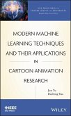 Modern Machine Learning Techniques and Their Applications in Cartoon Animation Research