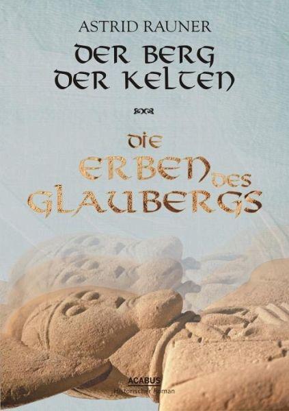 Buch-Reihe Der Berg der Kelten von Astrid Rauner