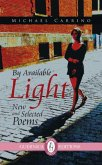 By Available Light: New and Selected Poems