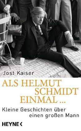 Als Helmut Schmidt einmal ... - Kaiser, Jost
