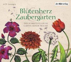 Blütenherz & Zaubergarten, 4 Audio-CDs - Goethe, Johann Wolfgang von; Hesse, Hermann; Arnim, Elizabeth von