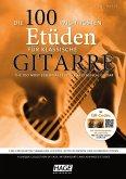 Die 100 wichtigsten Etüden für klassische Gitarre, m. 2 Audio-CDs