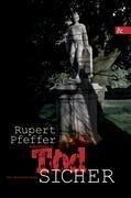 Todsicher - Pfeffer, Rupert