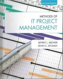 Methods of It Project Management: Second Edition - Brewer, Jeffrey L.; Dittman, Kevin C.