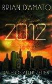 2012, Das Ende aller Zeiten (Mängelexemplar)
