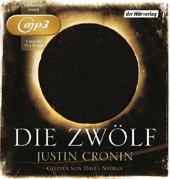 Die Zwölf / Passage Trilogie Bd.2 (3 MP3-CDs) - Cronin, Justin