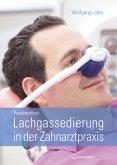 Praxishandbuch Lachgassedierung in der Zahnarztpraxis